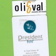 Postales: TARJETA HOTEL. PRESIDENT ANDORRA LA VELLA ANDORRA SIN P/I DORSO BLANCO TH174. Lote 176212373