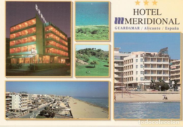 POSTAL HOTEL MERIDIONAL - GUARDAMAR - ALICANTE (Postales - Postales Temáticas - Hoteles y Balnearios)