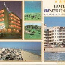 Postales: POSTAL HOTEL MERIDIONAL - GUARDAMAR - ALICANTE. Lote 184237286