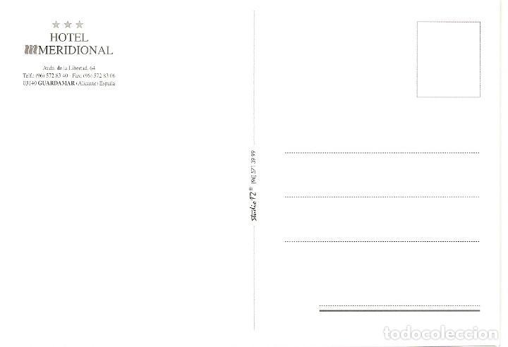 Postales: POSTAL HOTEL MERIDIONAL - GUARDAMAR - ALICANTE - Foto 2 - 184237286