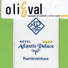 Postales: TARJETA HOTEL ESPAÑA ISLAS CANARIAS FUERTEVENTURA HOTEL ATLANTIS PALACIO **** TAHER CARD TH1737. Lote 190864396