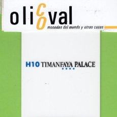 Postales: TARJETA HOTEL ESPAÑA ISLAS CANARIAS LANZAROTE HOTEL TIMANFAYA PALACE TESA DUMON TH1747. Lote 190919742