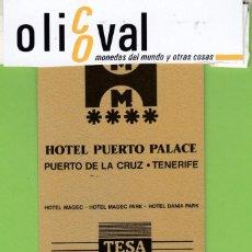 Postales: TARJETA HOTEL ESPAÑA ISLAS CANARIAS TENERIFE PUERTO DE LA CRUZ HOTEL PUERTO PALACE****TESA DU TH1770. Lote 191106676