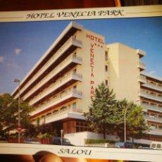 Postales: POSTAL HOTEL VENECIA PARK SALOU COSTA DAURADA EDICIONES A. CAMPAÑA S/C. Lote 198318680