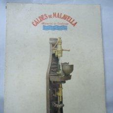 Postales: CALDES DE MALAVELLA. MANANTIAL DE CATALUNYA.CATALEG DE L'EXPOSICIO. 1987 CON 111 PÁGINAS PROFUSAMENT. Lote 200657413