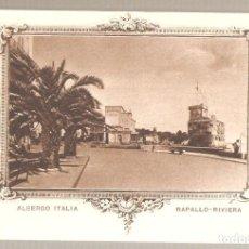 Postales: ALBERGO ITALIA. RAPALLO - RIVIERA. ITALIA. .ANTIGUA. . VELL I BELL. Lote 210422781