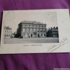 Postales: CALAIS EL HOTEL DE VILLE. Lote 218228768