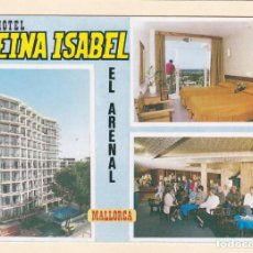 Postales: POSTAL HOTEL REINA ISABEL. EL ARENAL. MALLORCA (1984). Lote 222146991