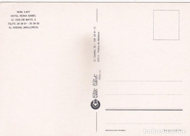 Postales: POSTAL HOTEL REINA ISABEL. EL ARENAL. MALLORCA (1984) - Foto 2 - 222146991