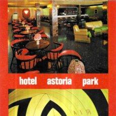Postales: POSTAL * LLORET DE MAR , HOTEL ASTORIA PARK * 1978. Lote 243843780