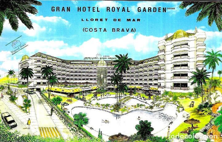 POSTAL * LLORET DE MAR , GRAN HOTEL ROYAL GARDEN * (Postales - Postales Temáticas - Hoteles y Balnearios)