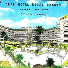 Postales: POSTAL * LLORET DE MAR , GRAN HOTEL ROYAL GARDEN *. Lote 243849405