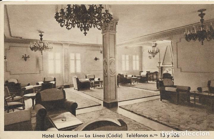 HOTEL UNIVERSAL. LA LINIA, CÁDIZ (Postales - Postales Temáticas - Hoteles y Balnearios)