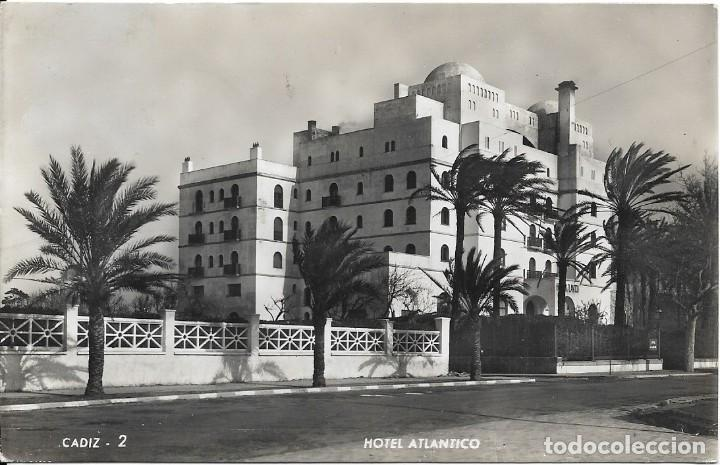 HOTEL ATLÁNTICO, CÁDIZ (Postales - Postales Temáticas - Hoteles y Balnearios)