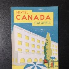 Postales: CLAFELL , TARRAGONA , HOTEL CANADÁ , FOLLETO PUBLICITARIO ANTIGUO. Lote 245769840