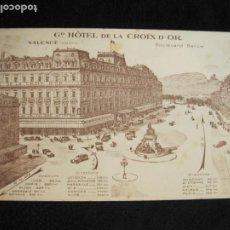Postales: FRANCIA-VALENCE-GRAND HOTEL DE LA CROIX D'OR-DOBLE-POSTAL ANTIGUA-(78.115). Lote 245999735