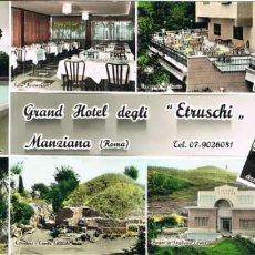Postales: ITALIA, MANZIANA, ROMA, GRAN HOTEL DEGLI ETRUSCHI. Lote 257297205