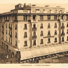 Postales: CASABLANCA (MARRUECOS), HOTEL EXCELSIOR. Lote 257298500