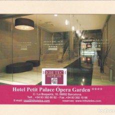 Postales: POSTAL HOTEL PETIT PALACE OPERA GARDEN. BARCELONA - HOTELES HIGH TECH. HT. Lote 260729625