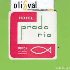 Postales: ETIQUETA HOTEL PRADO RIO MERIDA VENEZUELA 80X80 MM EH3265. Lote 261988845