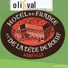 Postales: ETIQUETA HOTEL DE FRANCE ET DE LA TÈTE DE BOEUF ABBEVILLE FRANCIA OVAL 121 MM EH3266. Lote 261991120