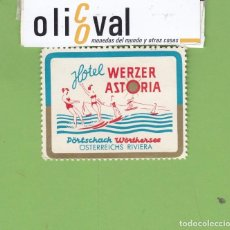 Postales: ETIQUETA HOTEL WERZER ASTORIA SELLO PORTSCHACH ÖSTERREICHS AUSTRIA EH3272. Lote 262195105