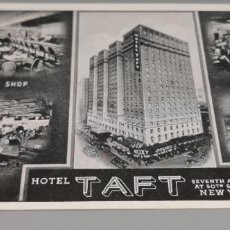 Postales: HOTEL, HOTEL TAFT, NEW YORK, USA, SIN CIRCULAR. Lote 262863025