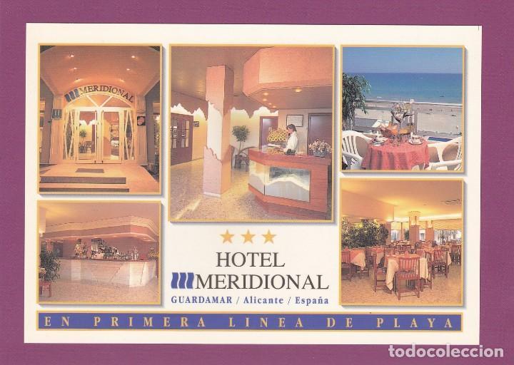 HOTEL MERIDIONAL. GUARDAMAR (ALICANTE) (Postales - Postales Temáticas - Hoteles y Balnearios)