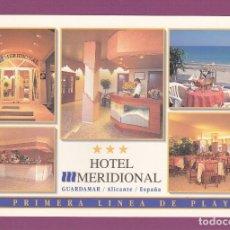 Postales: HOTEL MERIDIONAL. GUARDAMAR (ALICANTE). Lote 278518213