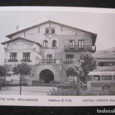Postales: LOYOLA AZPEITIA-HOTEL IZARA-POSTAL ANTIGUA-(85.218). Lote 295532888