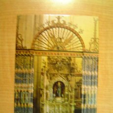 Postales: POSTAL SANTO DOMINGO DE LA CALZADA (LOGROÑO) ALTAR DE SANTO DOMINGO DE LA CALZADA SIN CIRCULAR. Lote 13397567