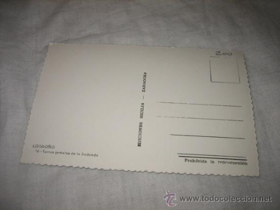 Postales: LOGROÑO 18.-TORRES GEMELAS DE LA REDONDA EDICIONES SICILIA - Foto 2 - 17257873