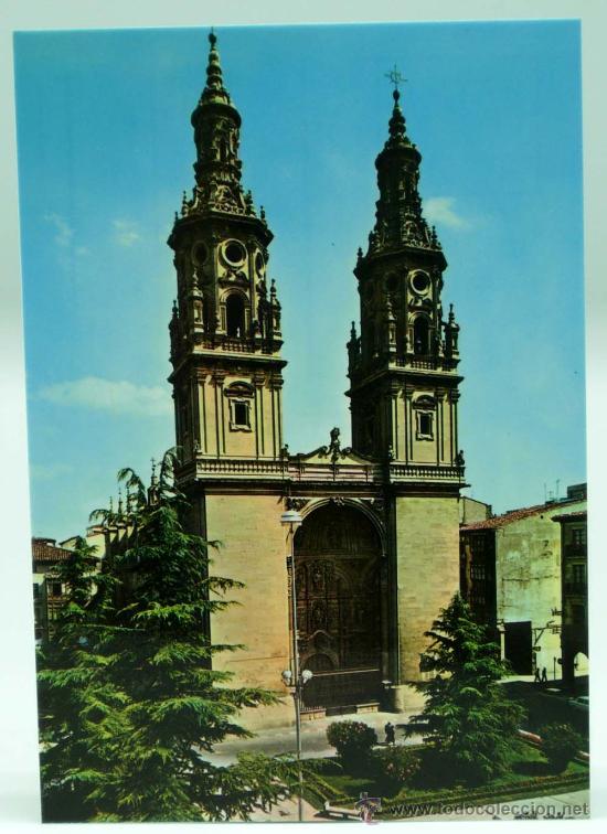 POSTAL CATEDRAL LOGROÑO SERIE CATEDRALES DE ESPAÑA ED VISTABELLA 1972 SIN CIRCULAR (Postales - España - La Rioja Moderna (desde 1.940))