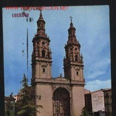 Postales: POSTAL - TORRES DE LA CATEDRAL REDONDA ( LOGROÑO ) ESCRITA Y CIRCULADA. Lote 32866119