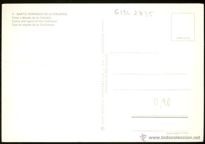 Postales: 4- SANTO DOMINGO DE LA CALZADA.- Torre y ábside de la Catedral. - Foto 2 - 41875065