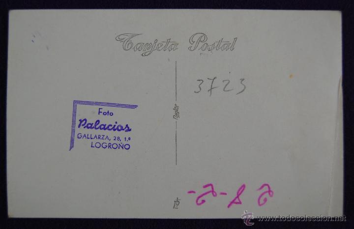 Postales: POSTAL FOTOGRAFICA DE LOGROÑO. AUTORIDADES Y GOBERNADOR CIVIL DE LOGROÑO LUIS MARTIN BALLESTERO.1945 - Foto 2 - 43932136