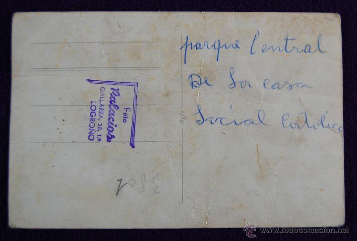 Postales: POSTAL FOTOGRAFICA DE LOGROÑO. AUTORIDADES EN EL PARQUE DE LA CASA SOCIAL CATÓLICA DE LOGROÑO. 1945 - Foto 2 - 43932143