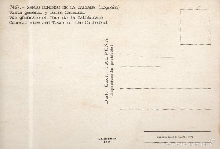 Postales: VESIV POSTAL SANTO DOMINGO DE LA CALZADA Nº7467 VISTA GENERAL Y TORRE CATEDRAL - Foto 2 - 58484484
