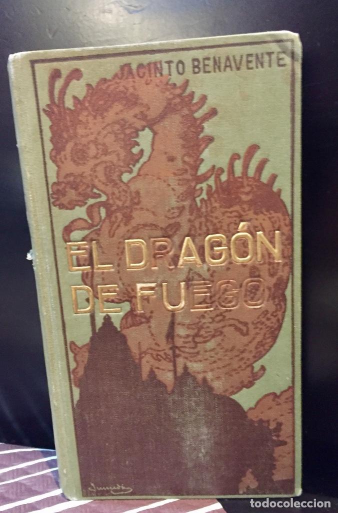 JACINTO BENAVENTE EL DRAGÓN DE FUEGO TEATRO 1EDICION 1910 BARCELONA (Postales - España - La Rioja Moderna (desde 1.940))