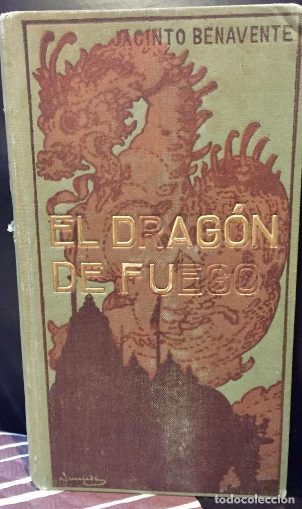 Postales: Jacinto benavente el dragón de fuego teatro 1edicion 1910 Barcelona - Foto 2 - 68305109