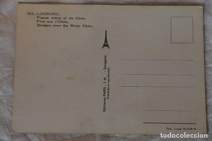 Postales: LOGROÑO -PUENTE SOBRE EL RIO EBRO- (EDICIONES PARÍS - J.M. Nº 193) - Foto 2 - 154430346