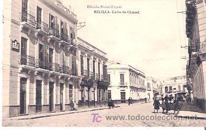 MELILLA. CALLE DE CHACEL. (Postales - España - Melilla Antigua (hasta 1939))