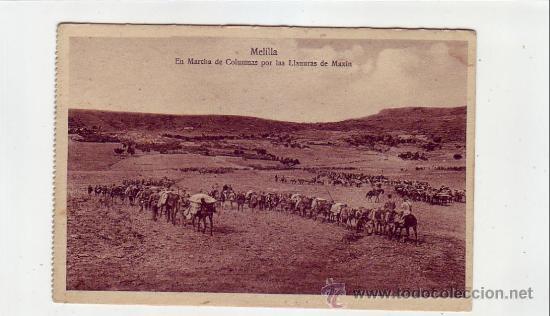MELILLA: DESASTRE DE ANNUAL: EN MARCHA DE COLUMNAS POR LAS LLANURAS DE MAXIN. EDITADA ESPAÑA NUEVA (Postales - España - Melilla Antigua (hasta 1939))