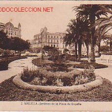 Postales: TARJETA POSTAL DE MELILLA. Nº 2. - JARDINES DE LA PLAZA DE ESPAÑA.. Lote 20880946