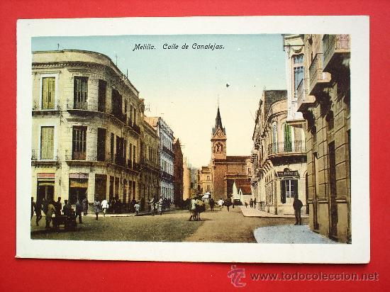 MELILLA--CALLE DE CANALEJAS--SIN CIRCULAR (Postales - España - Melilla Moderna (desde 1940))