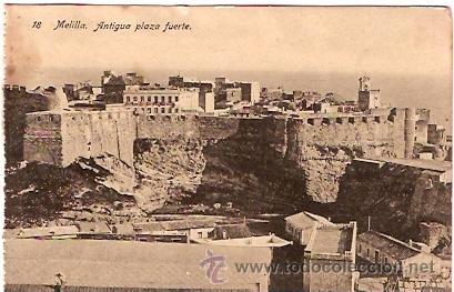 POSTAL MELILLA ANTIGUA PLAZA FUERTE (Postales - España - Melilla Antigua (hasta 1939))