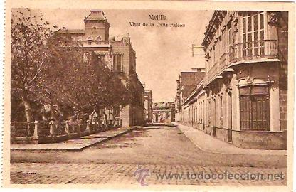 POSTAL MELILLA VISTA DE LA CALLE FALCON (Postales - España - Melilla Antigua (hasta 1939))
