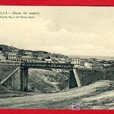 Postales: MELILLA , CHAFARINAS , PUENTE N º 3 DEL FERROCARRIL , P32.673. Lote 16014899