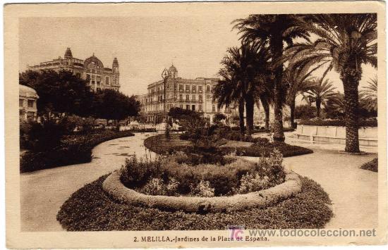 BONITA POSTAL - MELILLA - JARDINES DE LA PLAZA DE ESPAÑA (Postales - España - Melilla Antigua (hasta 1939))