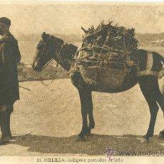 Cartoline: MELILLA. INDÍGENA PORTADOR DE LEÑA. HACIA 1920.. Lote 17569003